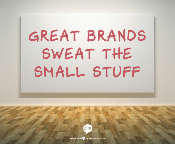 sweat the small stuff