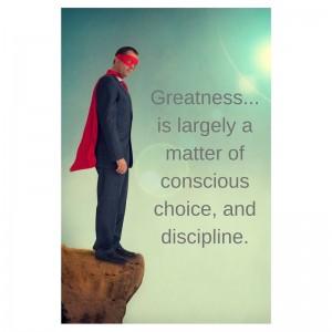 choosing greatness