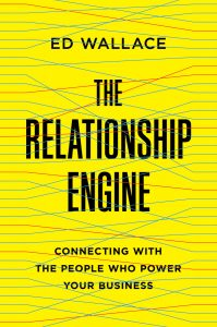 the-relationship-engine-by-ed-wallace